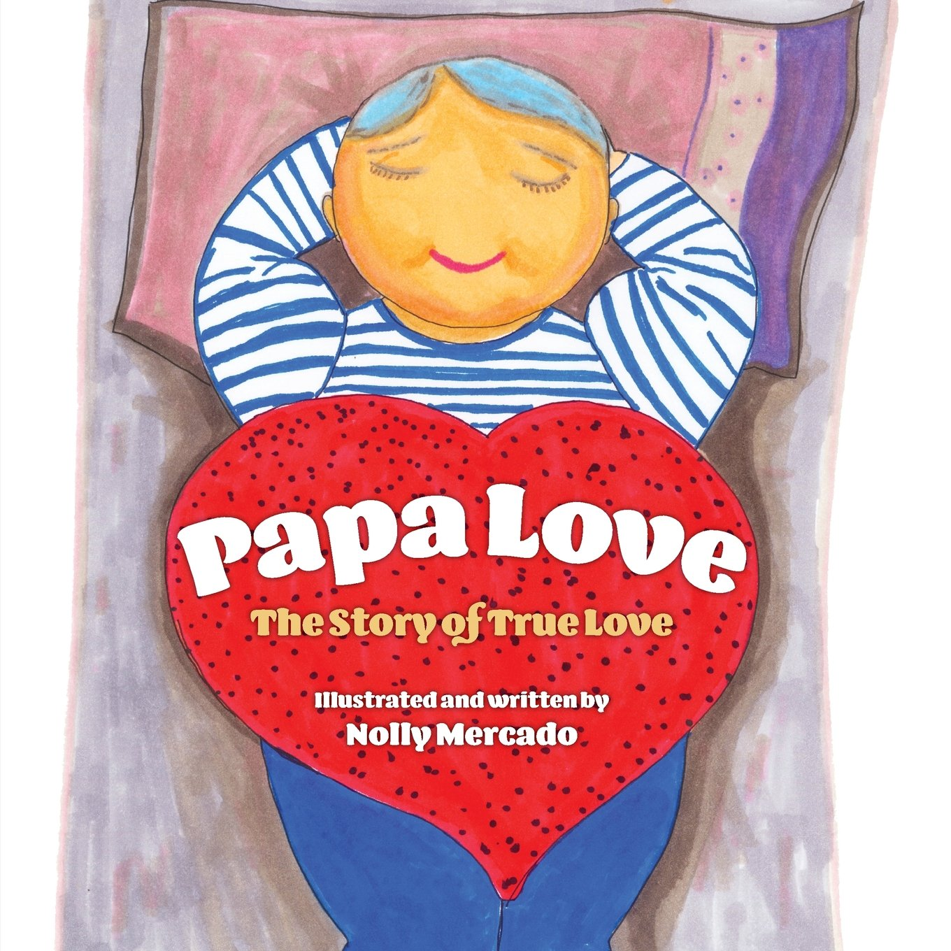 Papa Love: The Story of True Love