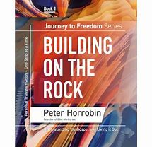 Journey to Freedom Series - Building on the Rock