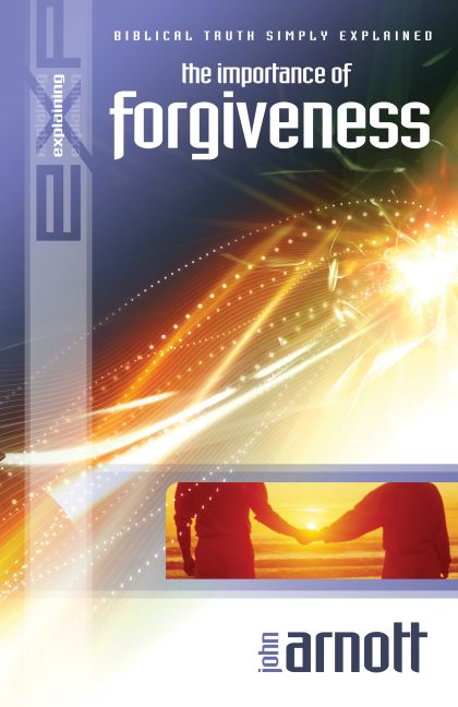Explaining the Importance of Forgiveness