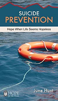 Suicide Prevention - Hope When Life Seems Hopeless