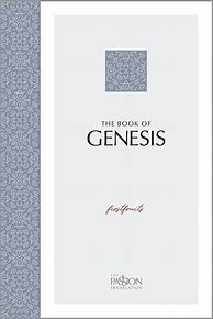 The Book Of Genesis: First Fruits, The Passion Translation