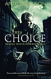 The Choice: Serving Heaven or Serving Hell